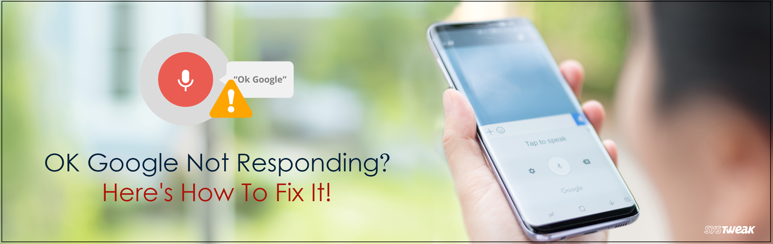 How to Fix OK Google Not Working Issue?
