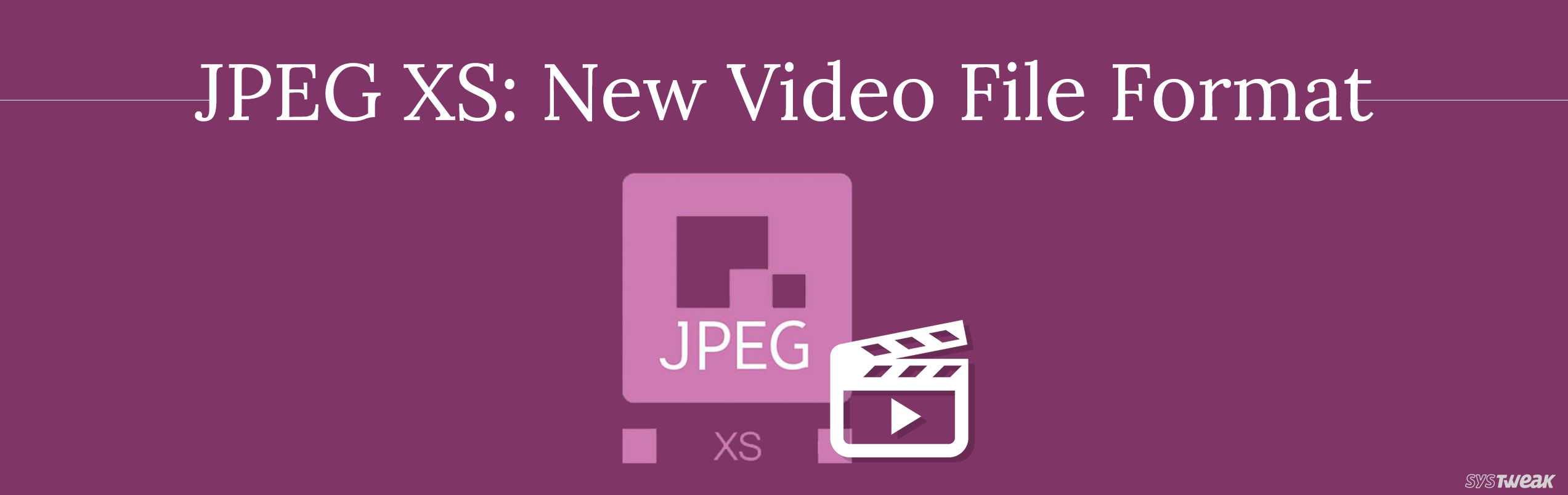 Introduction To JPEG XS: A New VR Video Streaming Format