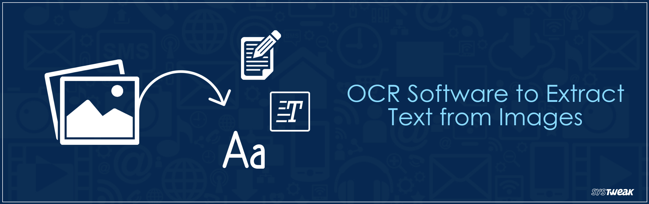 Best OCR Software to Extract Text from Images
