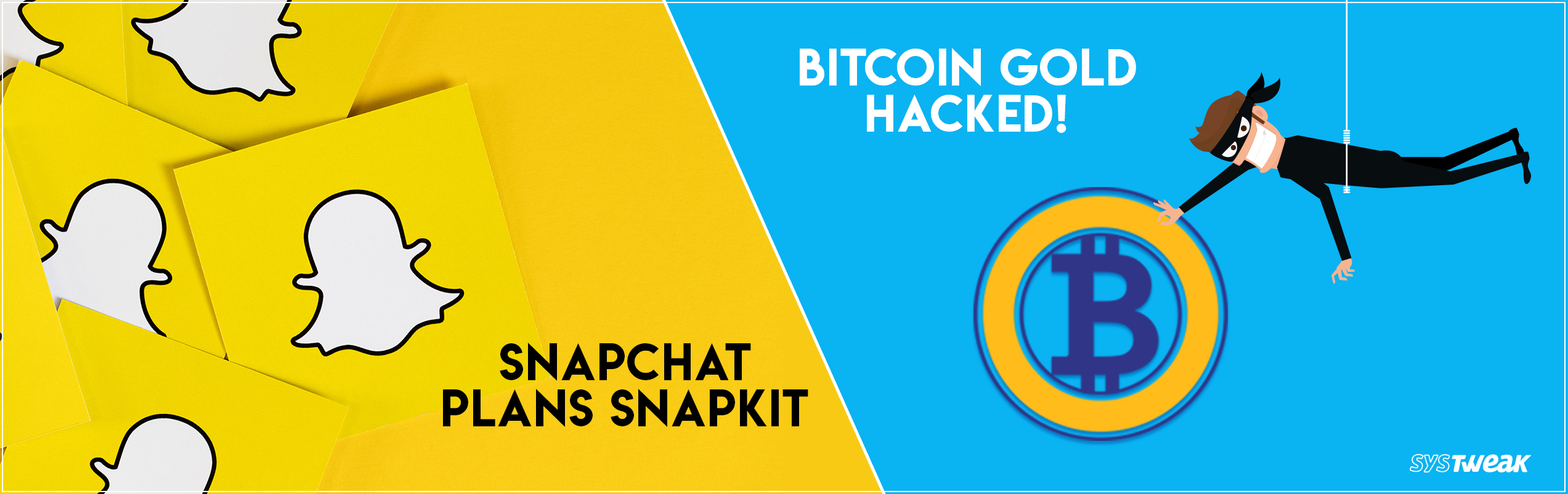 Newsletter: Snapchat Plans 'SnapKit' & Bitcoin Gold Faces 51% Attack!