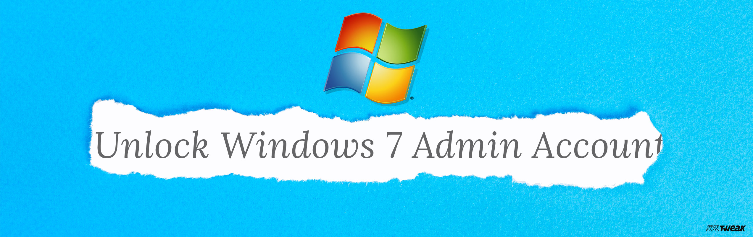 What To Do When Locked Out Of Windows 7 Administrator Account