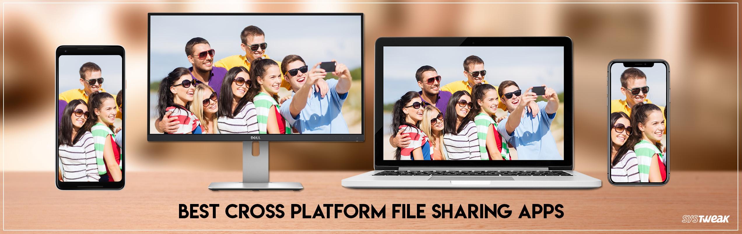 Best Cross Platform File Sharing Apps