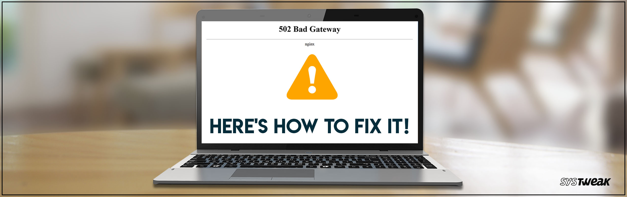 How to Solve Error 502 Bad Gateway?