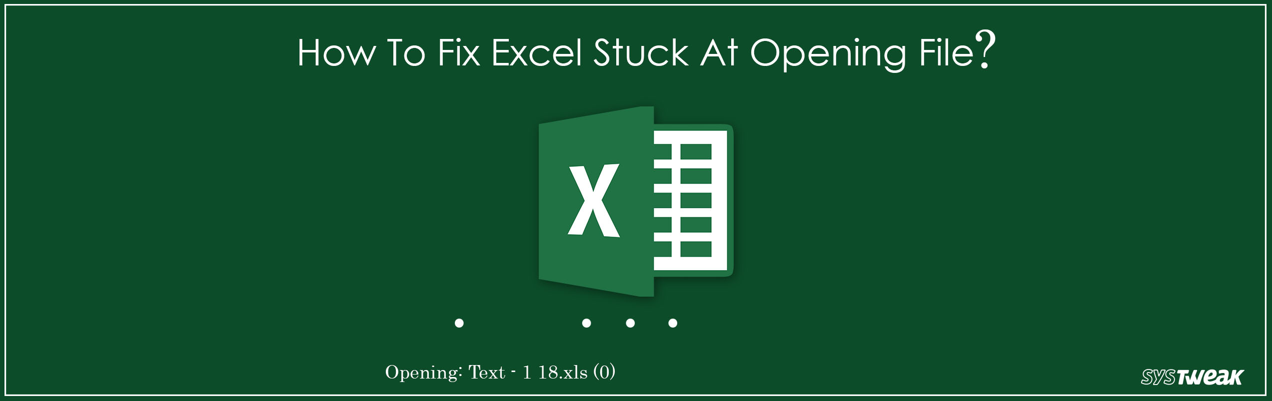Excel Stuck At Opening File 0% Fix