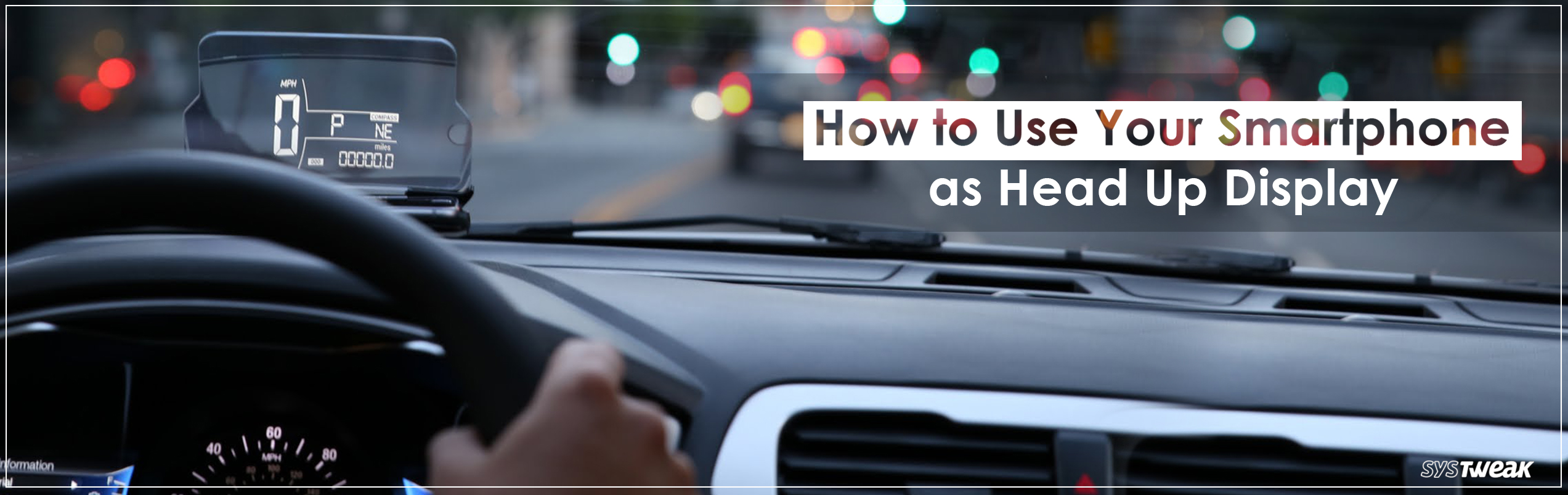 How to Use Your Smartphone as Heads-up display