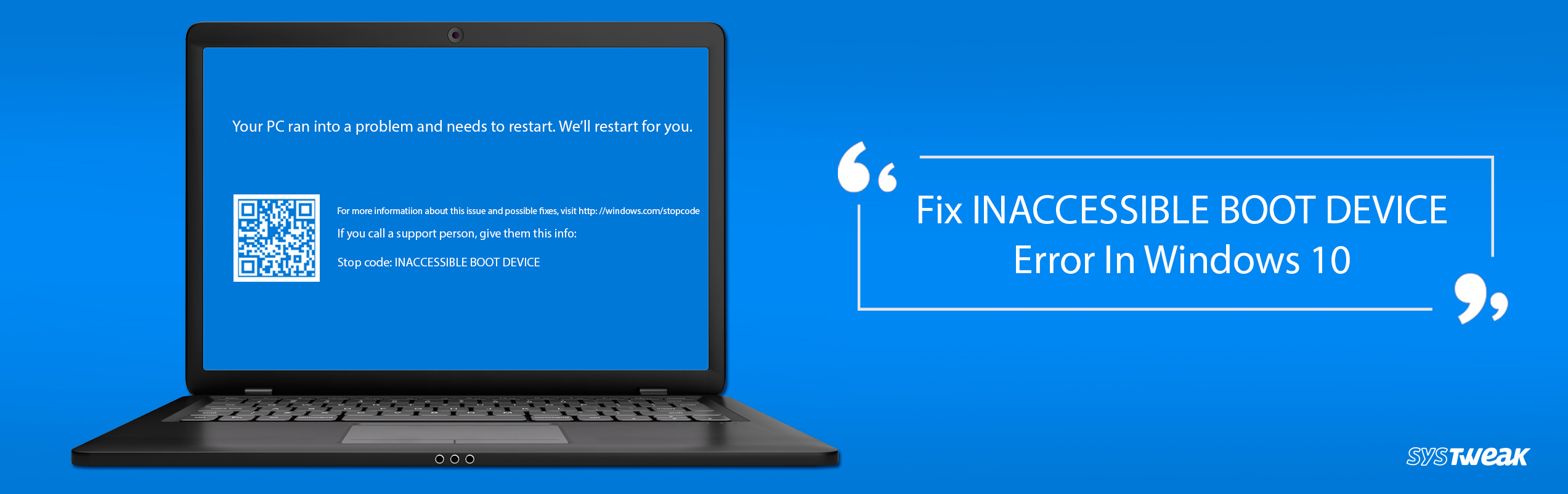 Methods To Fix INACCESSIBLE_BOOT_DEVICE Error In Windows 10