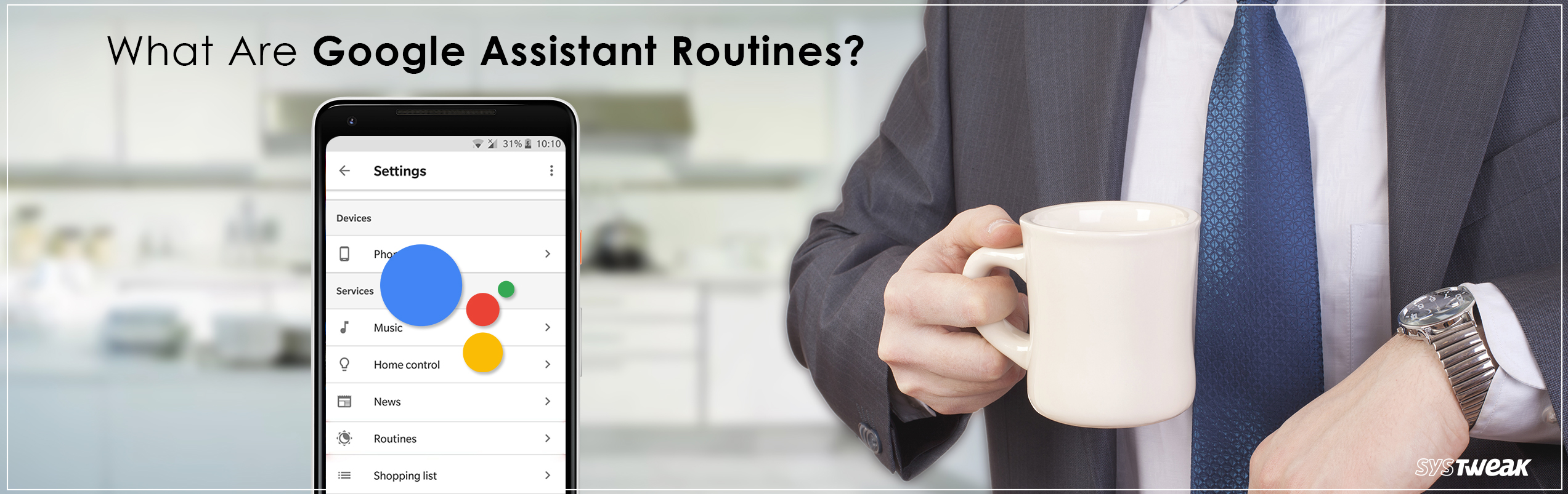 What Is Google Assistant Routines?