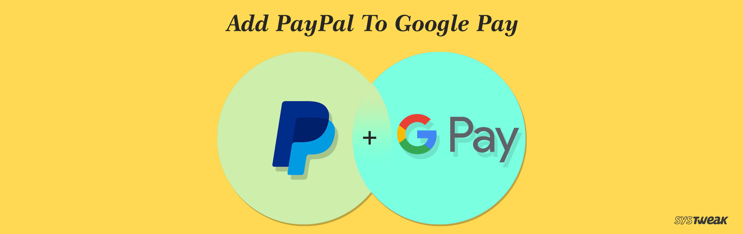 How To Add PayPal As A Payment Method To Google Pay