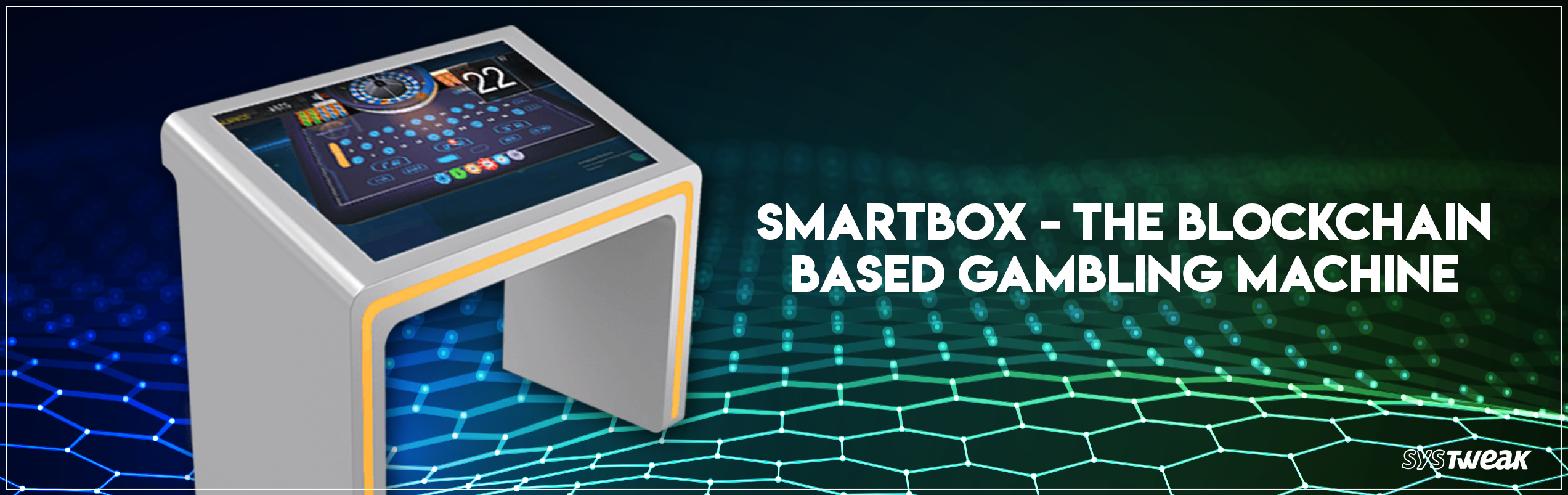 All You Need To Know About Smartbox: The Blockchain Gambling Machine