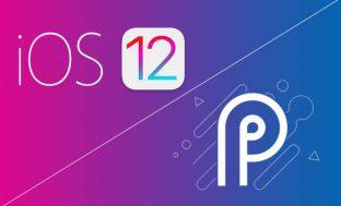 Apple iOS 12 versus Google Android P