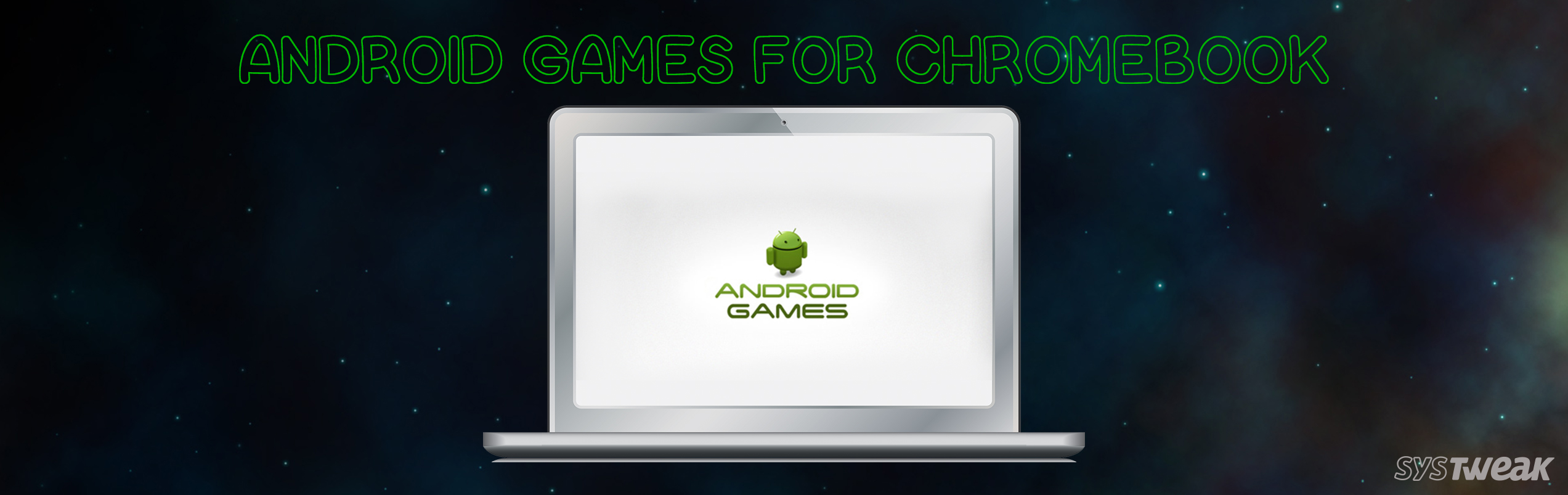 6 Best Android Games For Chromebook 2018