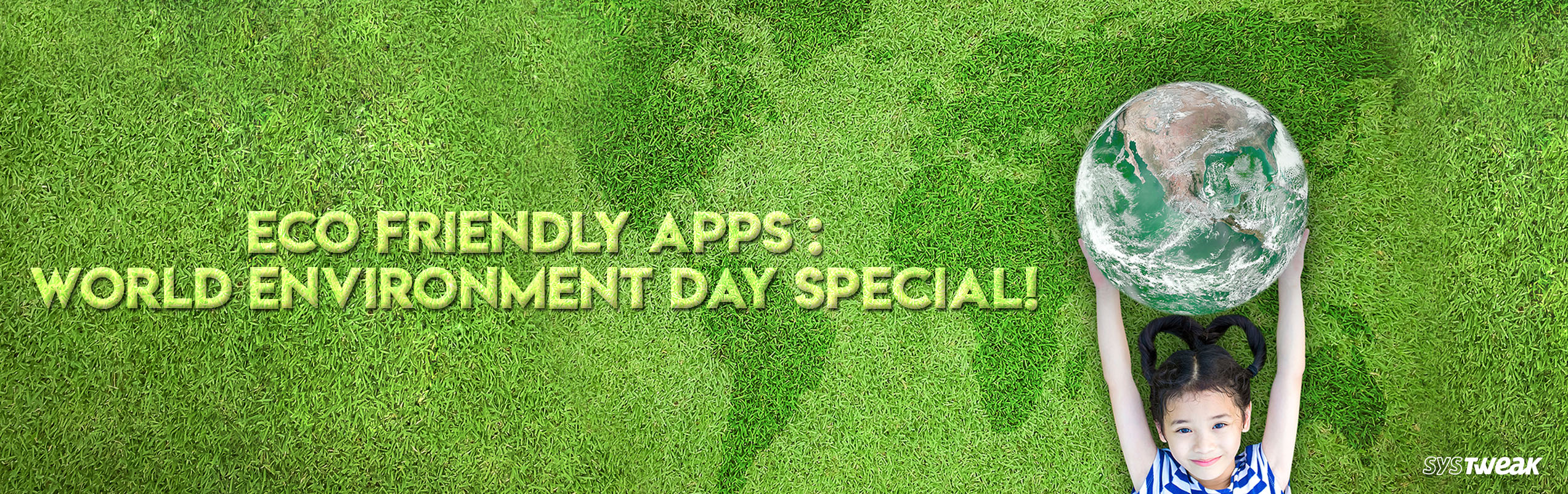 The Best Eco Friendly Apps: A World Environment Day Special!
