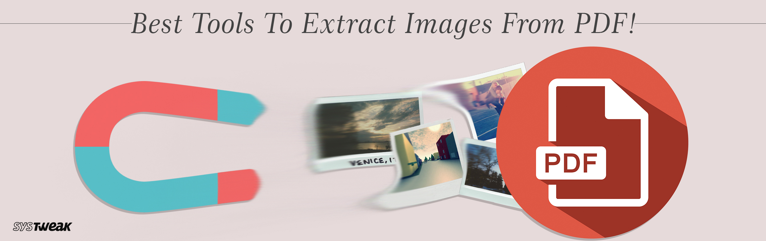 Friendly Tools to Extract Images From PDF