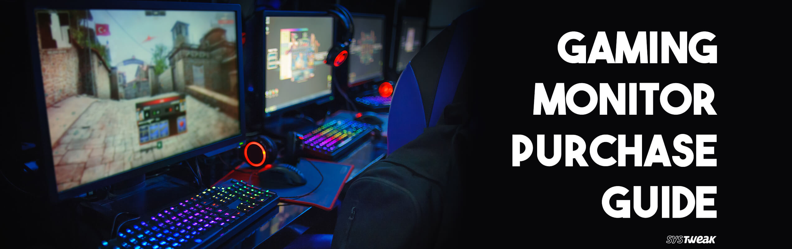 How to Choose A Gaming Monitor: Things to Keep In Mind