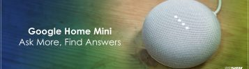 9 Tips to Get the Most of Google Home Mini