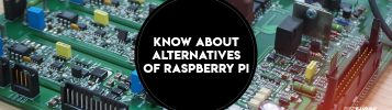 10 Best Alternatives To Raspberry Pi In 2018