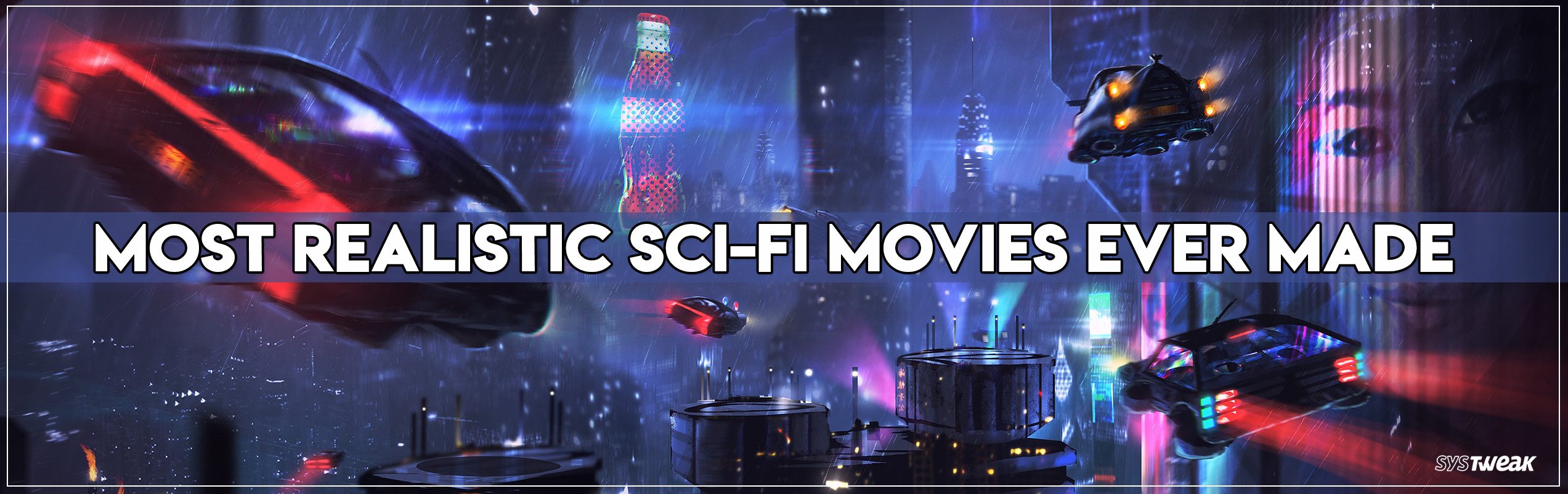 Friday Essentials: 6 Best Sci-fi Movies That Defines Actual Science
