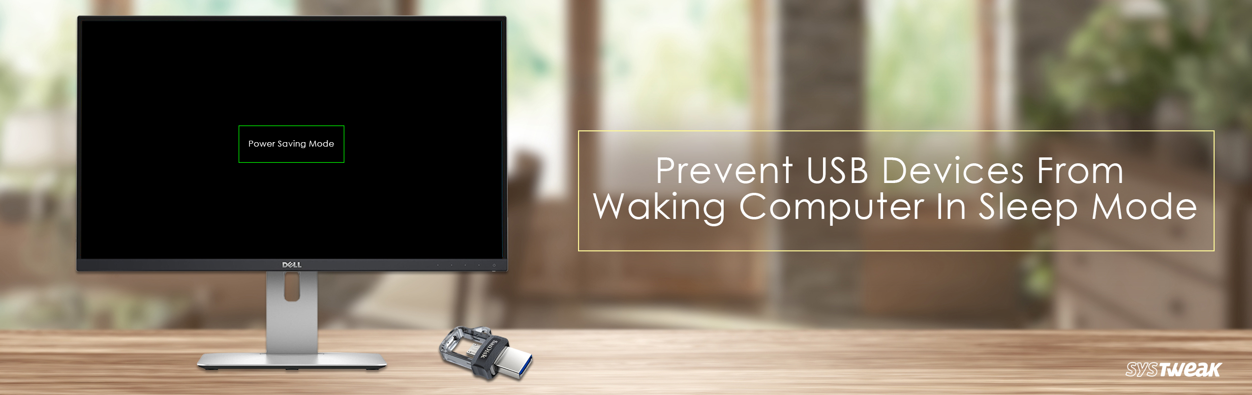 Don't Let Your USB Devices Wake Your Computer From Sleep Mode