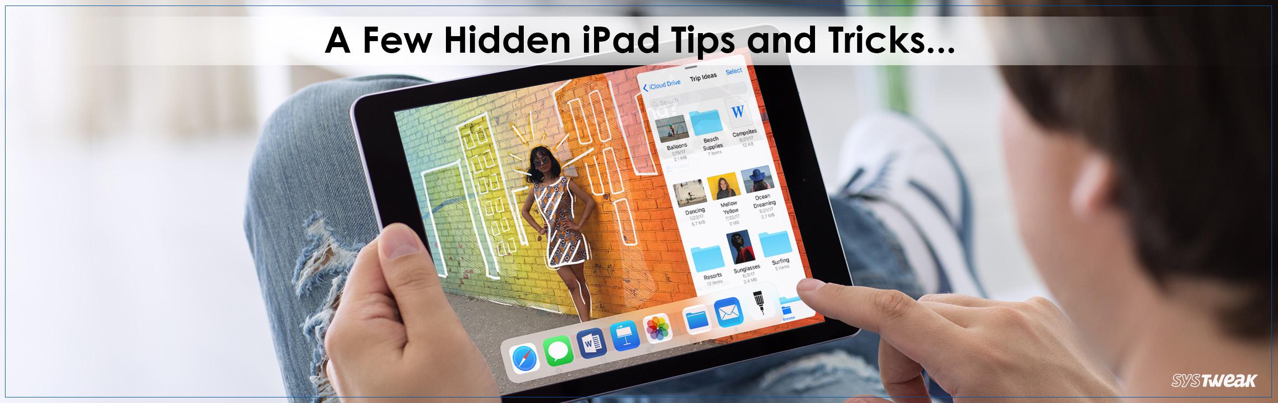 6 Hidden iPad Hacks to Master it Like a Pro!