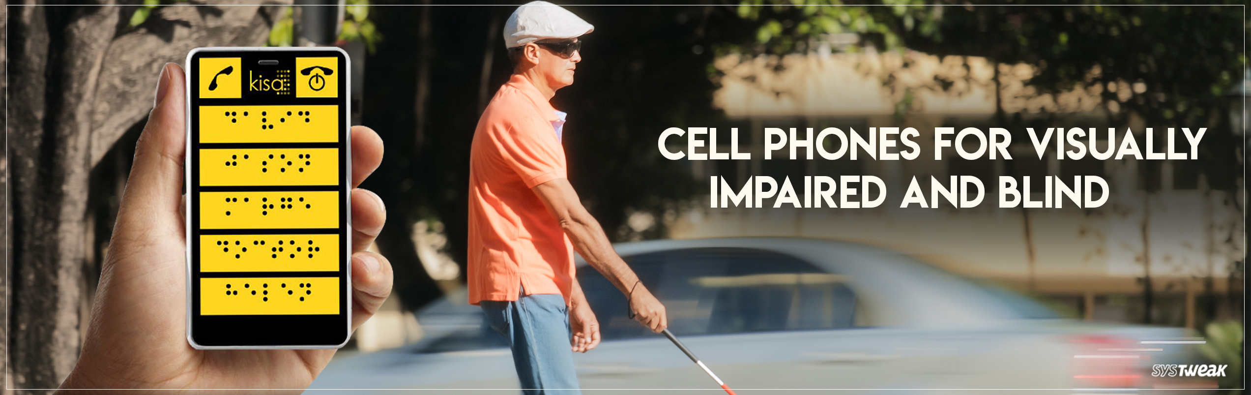 Best Cell Phones for Visually Impaired and Blind