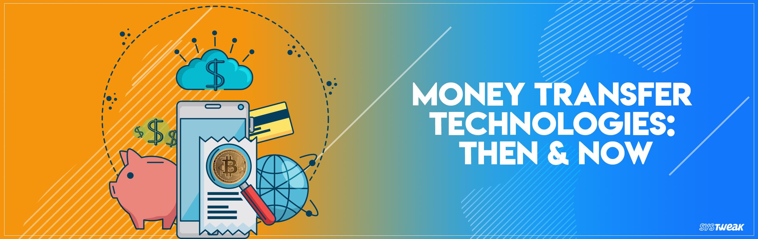 Money Transfer & The Evolution Of FinTech