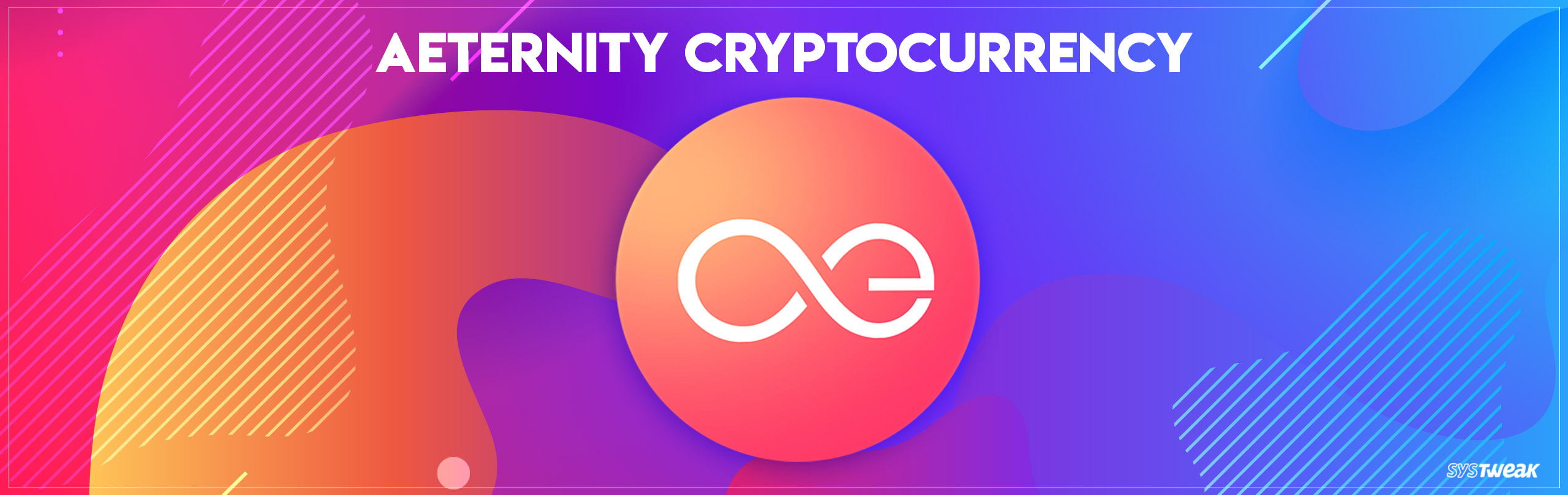 Aeternity: Cryptocurrency With A Twist!