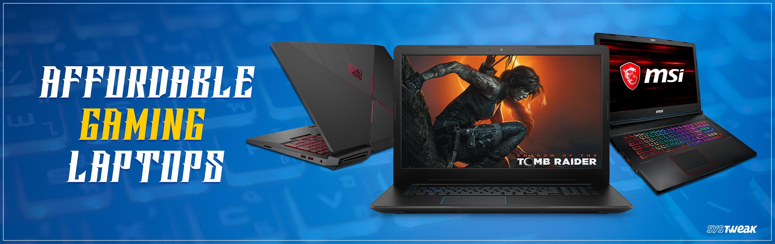 7 Best Affordable Gaming Laptops 2018