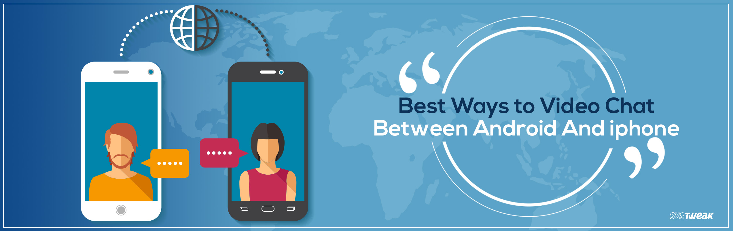 Best Ways To Video Chat Between Android And iphone