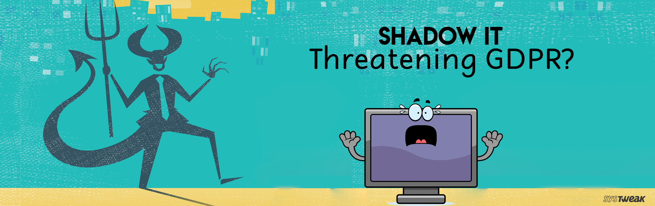 Is Shadow IT Posing A Huge Threat To GDPR Compliance?