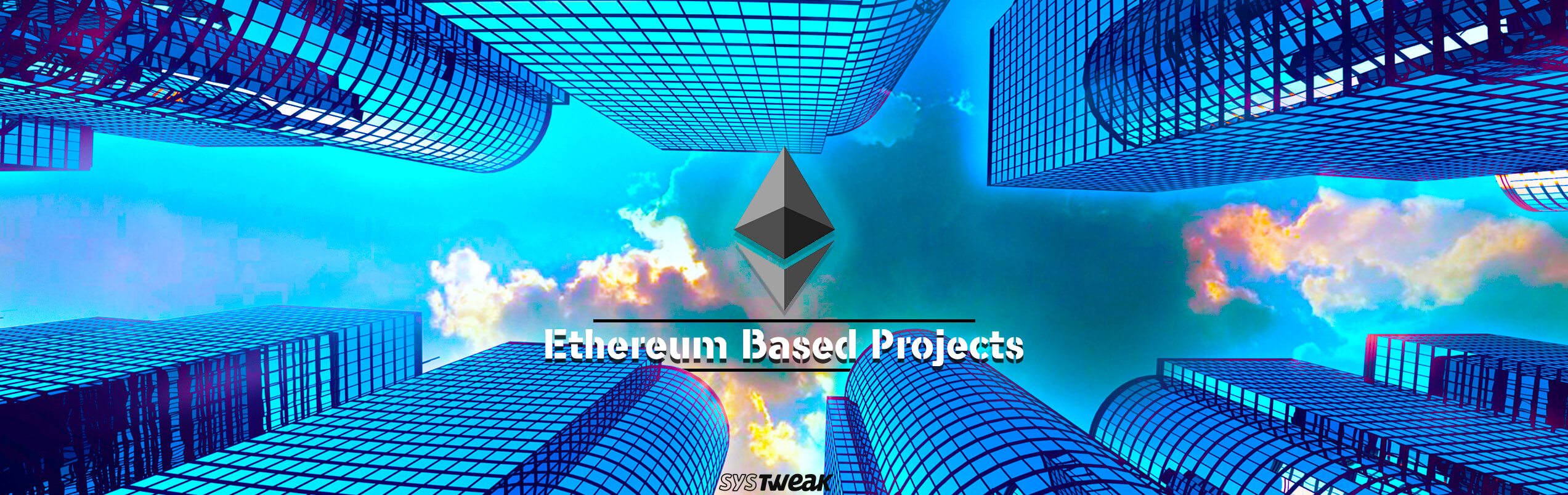 Projects Using Ethereum To Bring The Revolution In Blockchain Industry