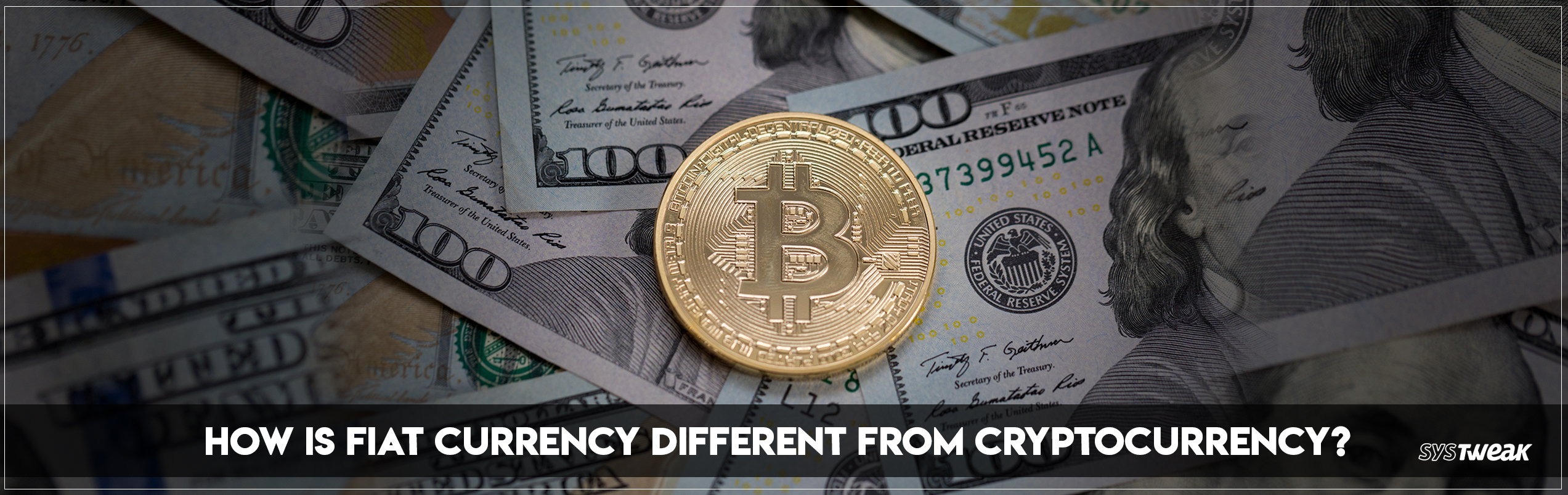 Difference Between Fiat Currency and Cryptocurrency