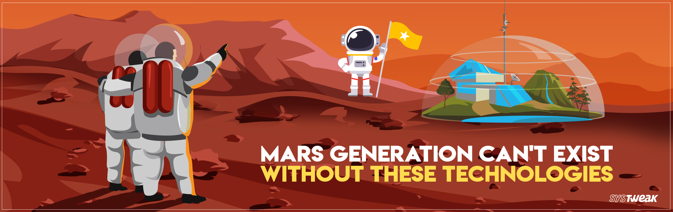 Friday Essential: Indispensable Technologies Required For Mars Colonization