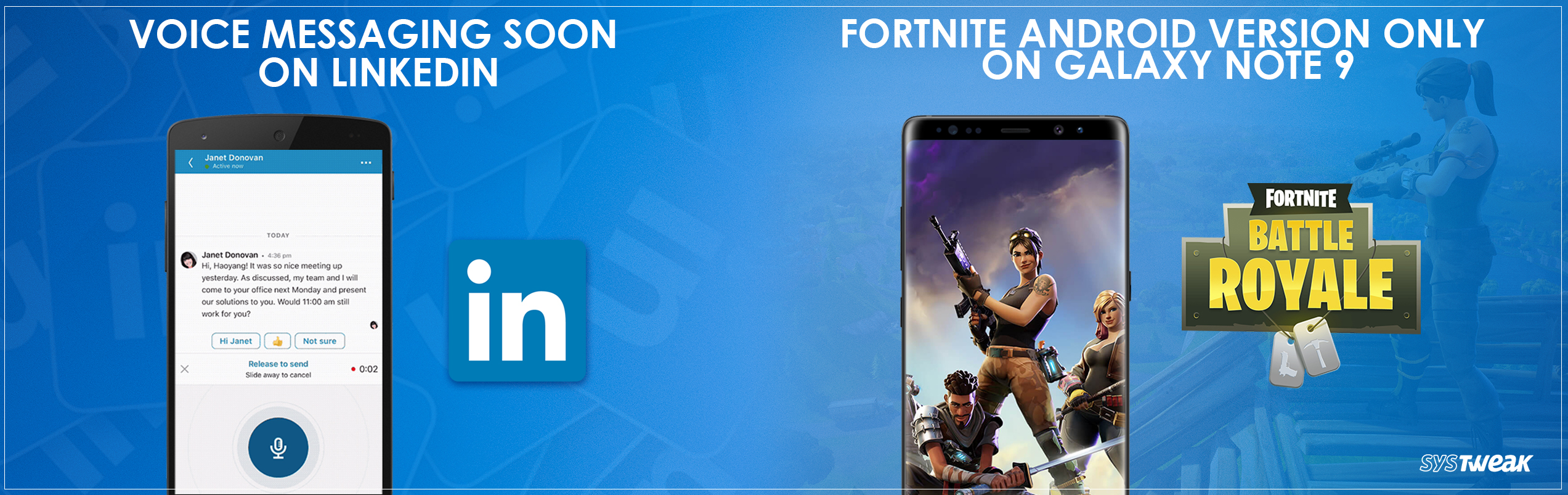 Newsletter: Linkedin To Offer Voice Messaging Services & Fortnite Android Exclusively For Samsung Galaxy Note 9