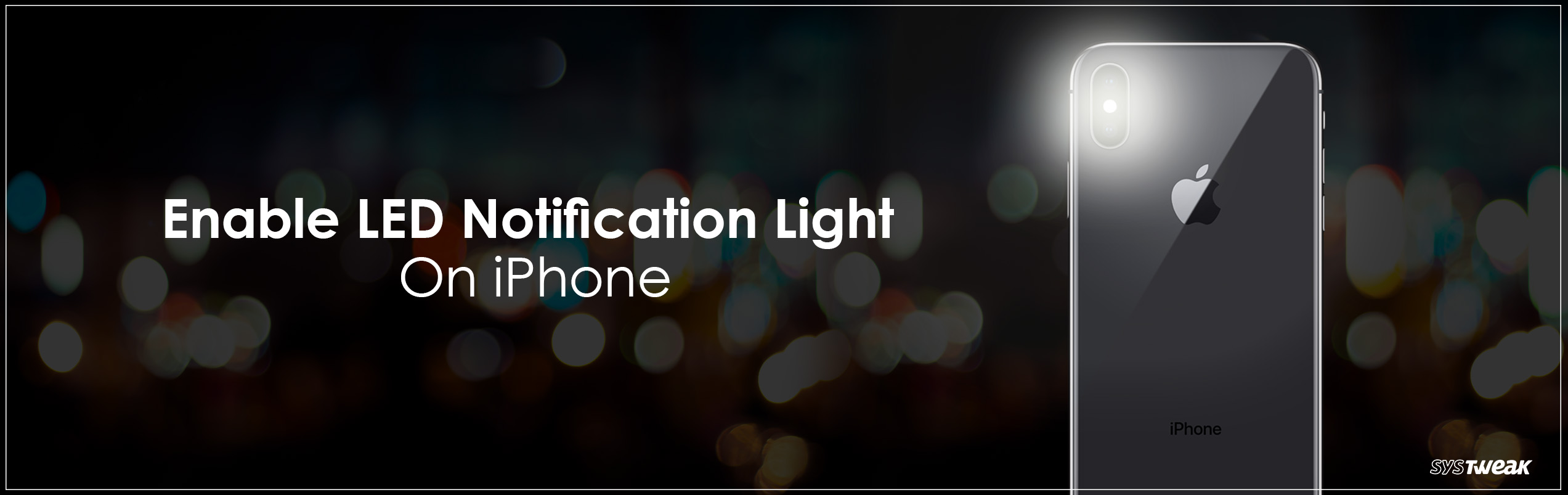How To Enable LED Notification On iPhone