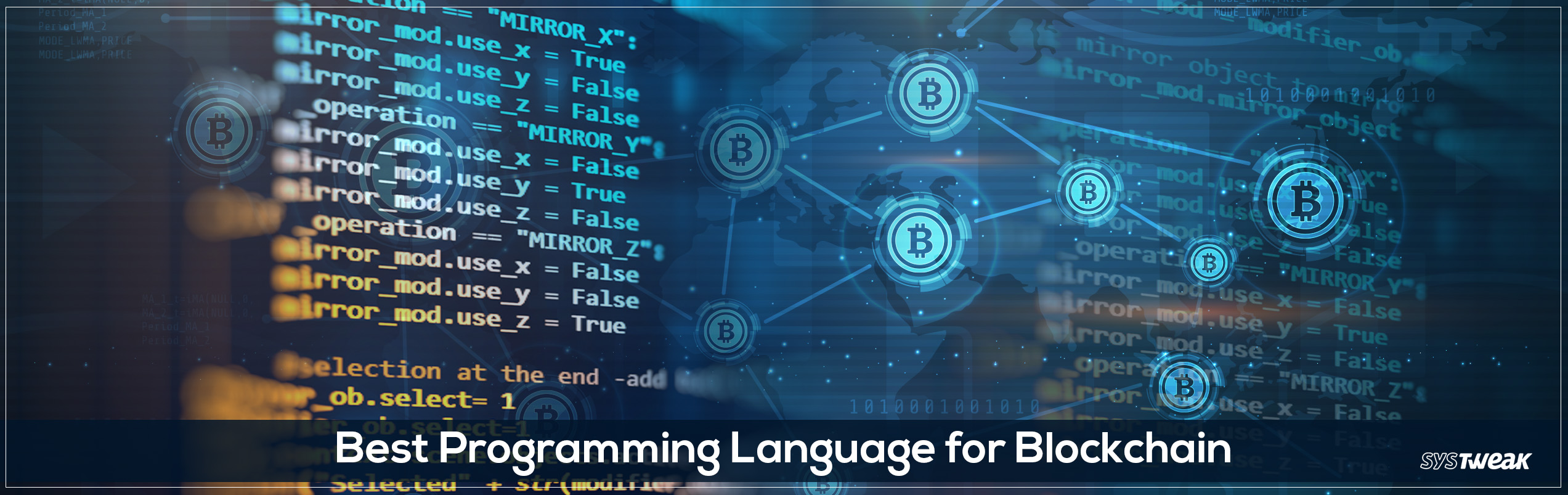 5 Best Programming Language For Blockchain Technology