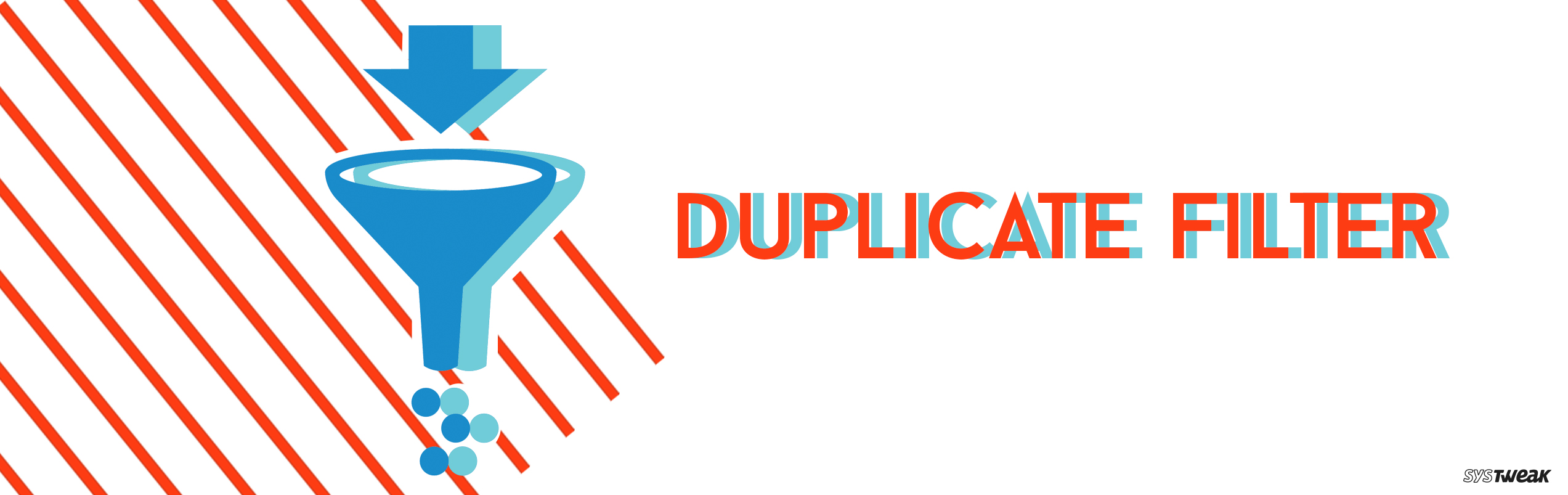 Duplicate Filter: Tool for Removing Duplicates