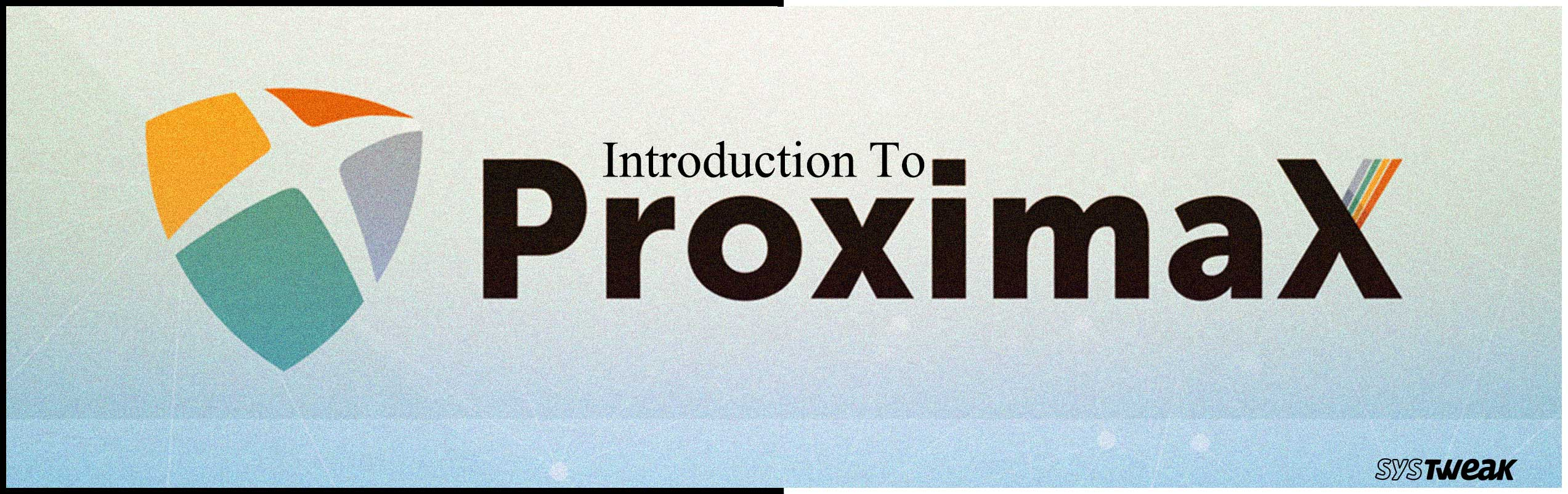 Everything You Need To Know About Proxima X