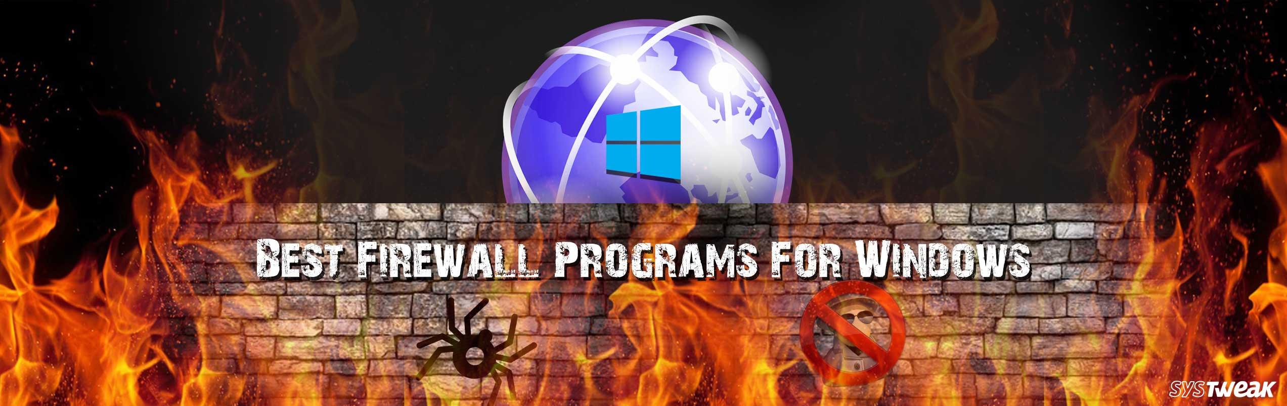 10 Best Free Firewall Software For Windows