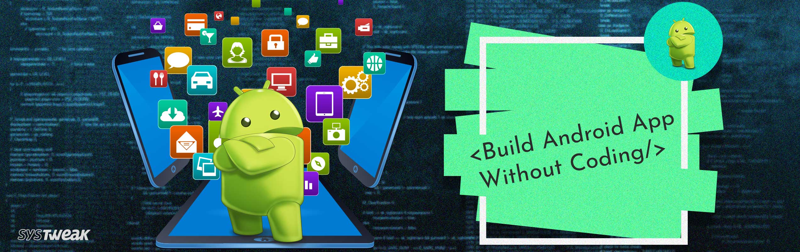 How To Build Android App Without Coding