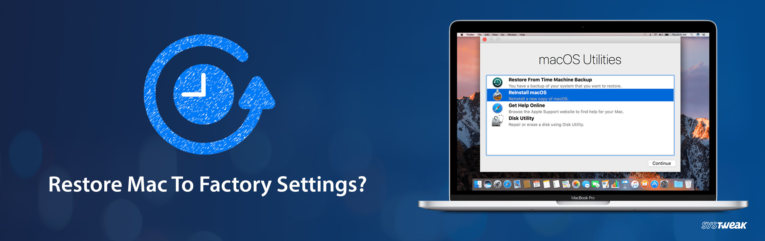 How to Restore your Mac to Factory Settings