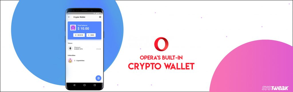 Know All About Opera's Built-In Crypto Wallet