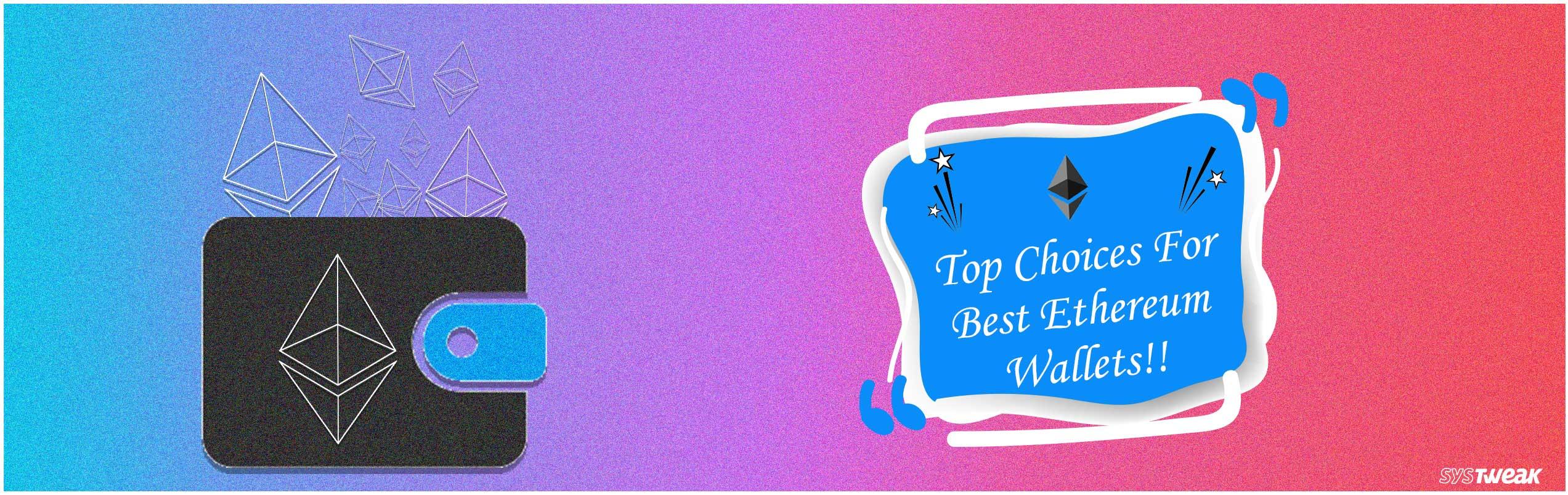 Best Ethereum Wallets in 2018