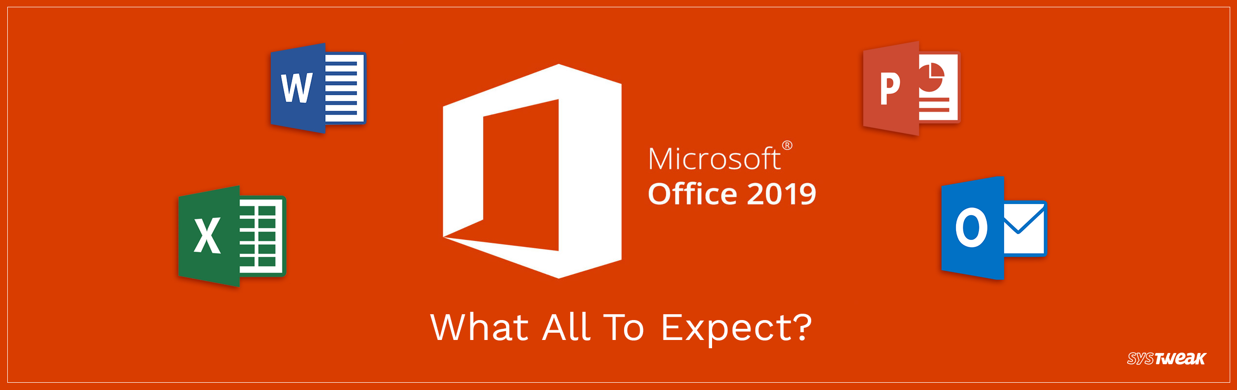 Microsoft Office 2019: Here's What All to Expect!