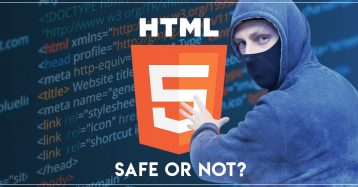 HTML5 Security: Is It Worth Relying Upon?
