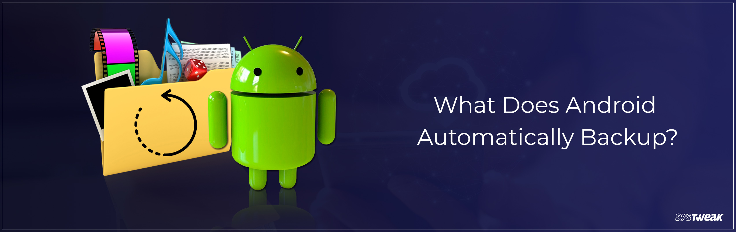 What Data Does Android Automatically Back Up?
