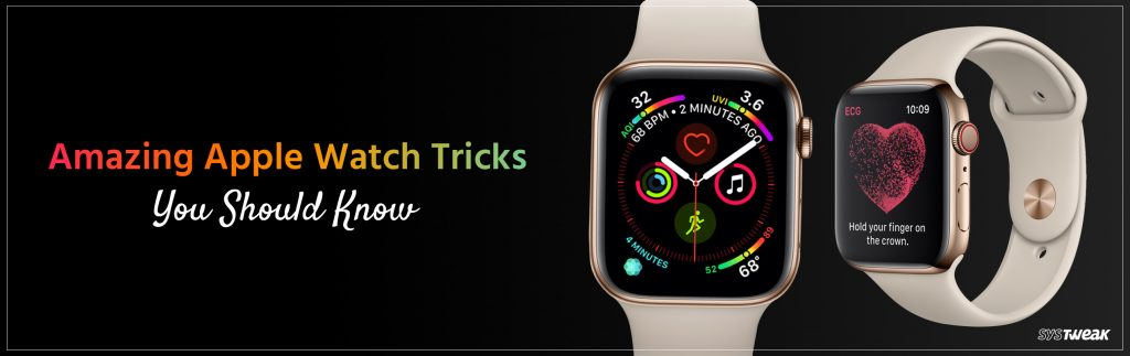 Amazing Tricks That You Might Know About Apple Watch