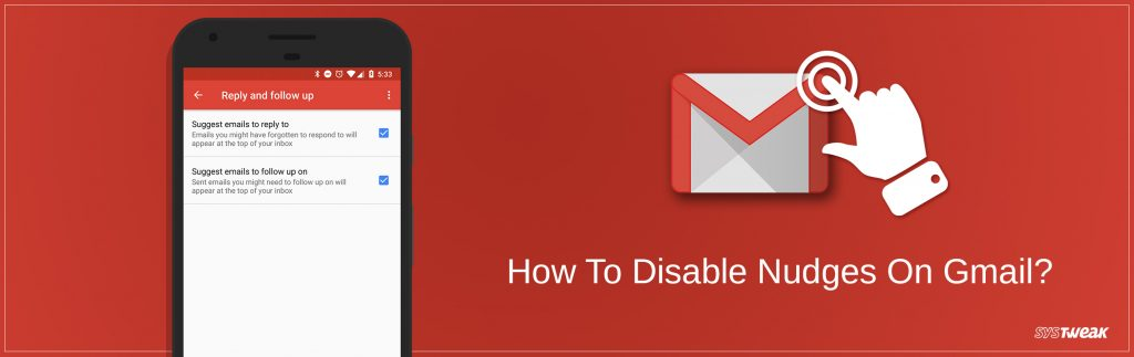 How To Disable Nudges On Gmail