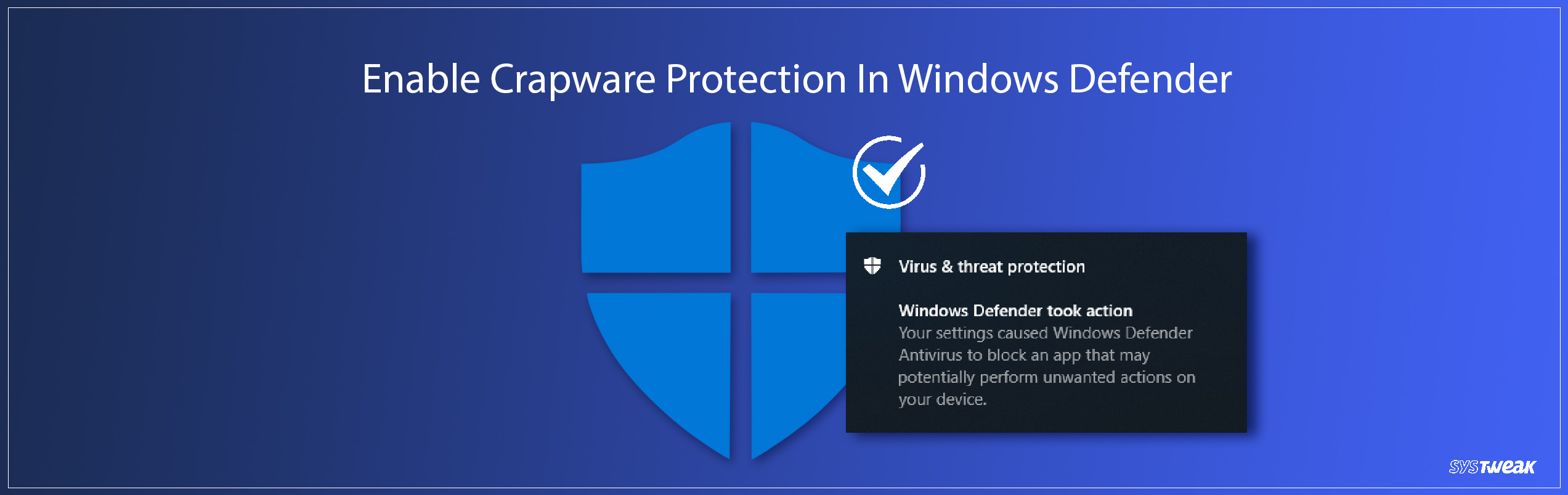 How to Enable Crapware Protection In Windows Defender
