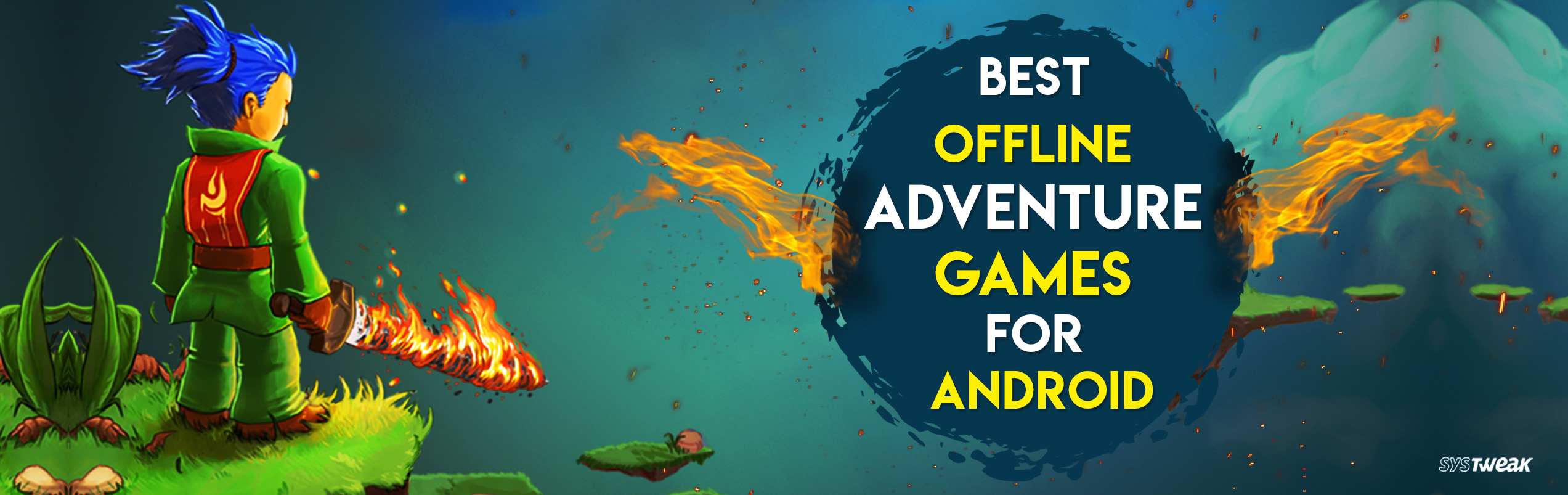 10 Best Offline Adventure Games For Android In 2018