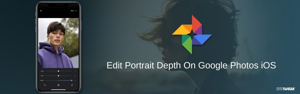 How to Edit Portrait Depth on Google Photos For iOS